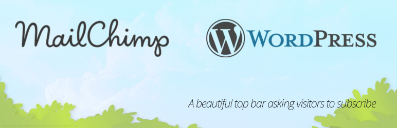WordPress MailChimp Abonelik Eklentisi Sabit Bar – MailChimp Top Bar